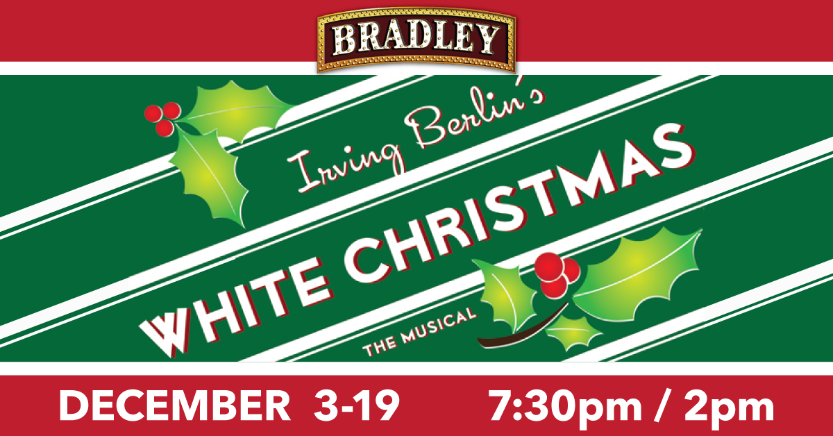 White Christmas - Bradley Playhouse Putnam CT